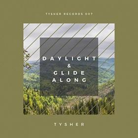 TYSHER - DAYLIGHT